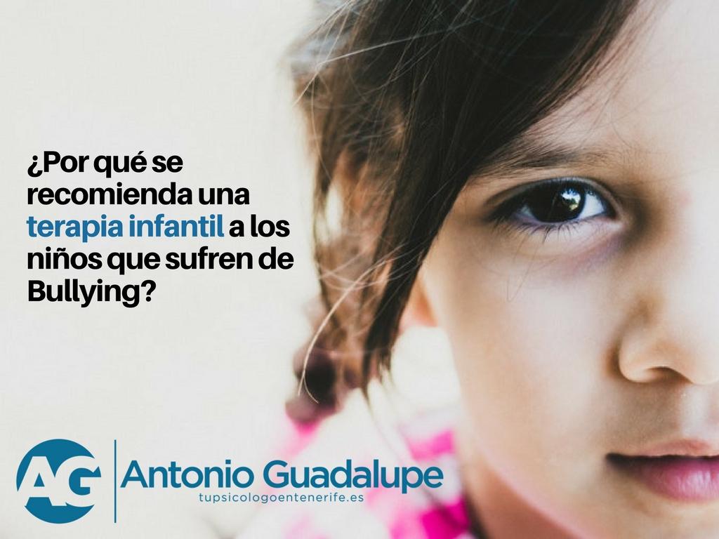¿Por qué se recomienda una terapia infantil a los niños que sufren Bullying?