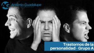 Tres tipos de trastornos de personalidad