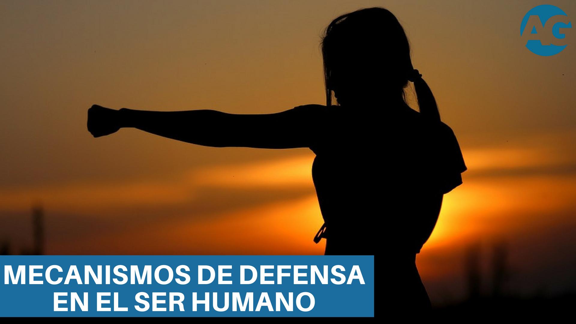 ¿Cuáles son los mecanismos de defensa que tiene el ser humano?