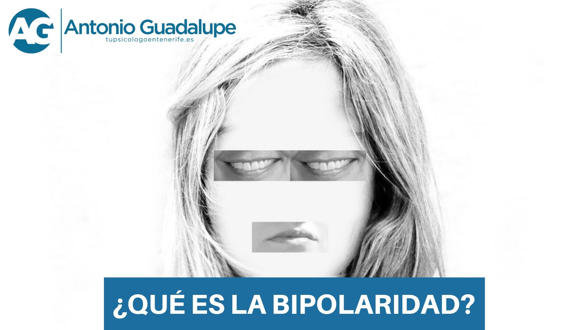 ¿Qué es la bipolaridad? Tu Psicólogo en Tenerife te ayuda